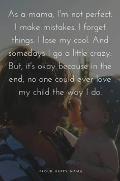 75 Inspirational Motherhood Quotes About A Mother's Love For Her Children Being a mother is incredible! These inspirational mom quotes put into words the feelings, strength and love a mother has for her children. Love Quotes For Him Boyfriend, Love My Kids Quotes, New Mom Quotes, Mothers Quotes To Children, Mothers Love Quotes, Inspirational Quotes For Moms, Mother Daughter Quotes, Son Quotes, Mother Quotes