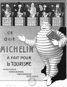Guide to the Stars: A Potted History of the Michelin Guide Guide Michelin, Michelin Man, Michelin Tires, Vintage Advertisements, Vintage Ads, Vintage Posters, Vintage Signs, Tyre Companies, Tired Man