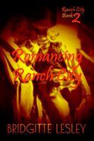 Romancing Ranch City (Ranch City Book 2), an ebook by Bridgitte Lesley at Smashwords