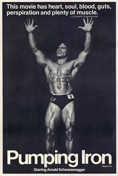 Pumping Iron (1977) starring Arnold Schwarzenegger & Lou Ferrigno - launched fitness craze and acting careers.