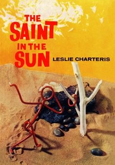 The Saint In The Sun by Leslie Charteris