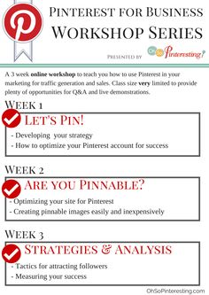 Pinterest workshop series beginning October 30, 2013 Click for more details...