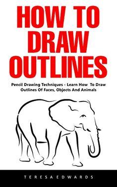 How To Draw Outlines: Pencil Drawing Techniques - Learn H... https://www.amazon.com/dp/B06XT2LMZ4/ref=cm_sw_r_pi_dp_x_5Ir1ybDF8V1Q8  --   FREE 03/24/17.