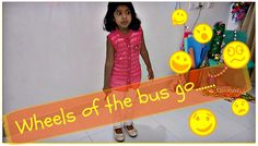 English action song -Wheels of the bus go...........