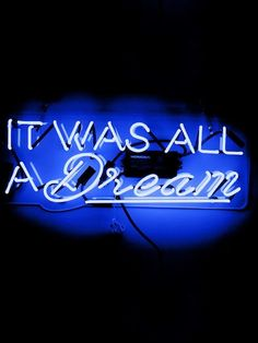 It Was All a Dream (Neon Sign) by Oliver Gal at Gilt