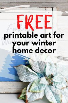 Decorate your home for winter with this cute and free art print. Easy and quick home decoration idea for your fireplace mantle, living room or entryway console. Decorate your walls for winter with this free art print. Free Printable Art, Free Printables, Wine Bottle Vases, Laundry Room Wall Decor, Art Deco Bar, Entryway Console, Winter Home Decor, Free Art Prints, Fireplace Mantle