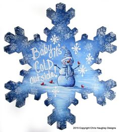 Baby it's Cold Outside Pattern – Cupboard Distributing Snowflake Cutouts, Wood Snowflake, Wood Ornaments, Christmas Ornaments, Christmas Images, Christmas Snowman, Painting Snowflakes, Glass Paint Markers, Biscuit
