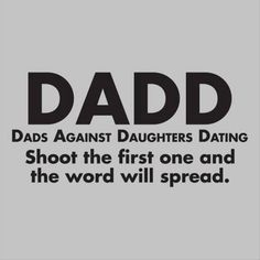 Dads Against Daughters Dating lol