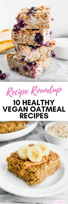 A roundup of 10 healthy vegan oatmeal recipes, all great options for starting your day in a sweet, satisfying, healthy way. #veganreciperoundup #reciperoundup #healthyveganbreakfast #healthyveganrecipes #healthybreakfast #breakfast #easybreakfast #glutenfree #plantbased Healthy Oatmeal Breakfast, Vegan Oatmeal, Breakfast Recipes, Clean Breakfast, Breakfast Ideas, Delicious Vegan Recipes, Vegan Desserts, Raw Food Recipes, Vegan Food