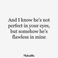 Boyfriend Quotes to Help You Spice Up Your Love citas de novio Cute Love Quotes, Romantic Love Quotes, Love Quotes For Him, Hes Mine Quotes, Loving Someone Quotes, Quotes For Lover, Blinded By Love Quotes, Beautiful Moments Quotes, Crush Quotes About Him