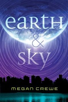 Earth & Sky Trilogy. 1: Earth & sky. Skylar has always been haunted by fleeting yet powerful feelings that something around her has gone wrong. Those impressions have never seemed to reflect anything real, and have only earned her stares and whispers behind her back. But after she meets a mysterious boy named Win, she learns an unsettling truth: we are not alone on Earth. In fact, visitors from beyond the stars are manipulating our planet and life as we know it is starting to unravel.