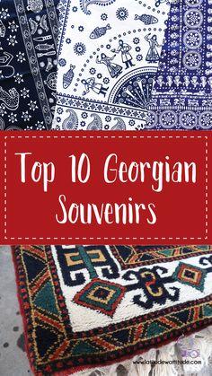 Top 10 Georgian Souvenirs - Latitude with Attitude