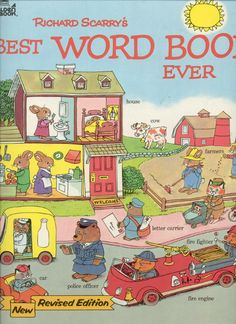 Richard Scarry  Love this book, even after reading over and over to my kids