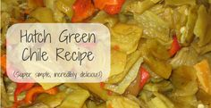 """There are plenty of green chile recipes floating around the internet and, of course, everyone has their opinion about what the """"must"""" ingredients are to add to the pot. I tend to prefer to keep my chile as simple as..."""