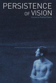 New Arrivals: Persistence of Vision by Rodney Evans,  Visiting Assistant Professor, Film and Media Studies.  https://tripod.brynmawr.edu/find/Record/.b4538426