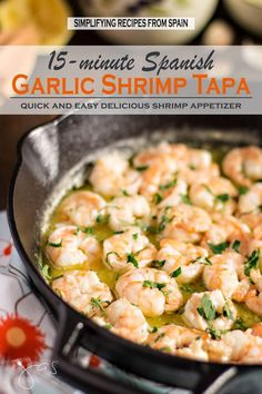 It takes about 15 minutes to make this delicious Spanish garlic shrimp but it tastes like you've spent hours in the kitchen.