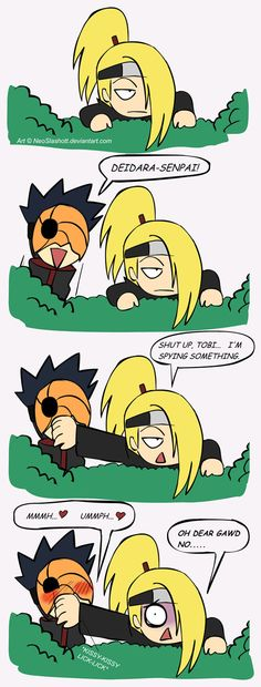 Deidara and Tobi I am laughing too hard------ oh dear kami why