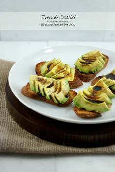 Authentic Suburban Gourmet: Avocado Crostini with Reduced Balsamic and Hickory Smoked Sea Salt   Friday Night Bites