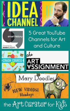 The Art Curator for Kids - 5 Great YouTube Channels for Art and Culture
