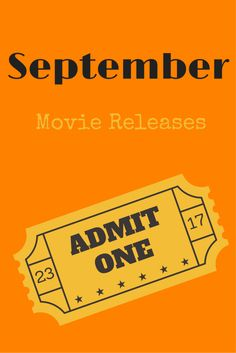 September Movies to See or Avoid http://apeekatkarensworld.com/2016/09/september-movies-to-see-or-avoid.html/?utm_campaign=coschedule&utm_source=pinterest&utm_medium=Karen%20M%20Peterson&utm_content=September%20Movies%20to%20See%20or%20Avoid