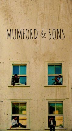 Mumford & Sons. Edit by no-cracks-in-my-heart.