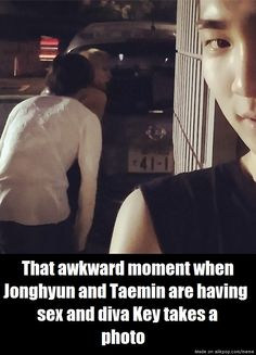 This have been my favorite key trolling post :c  -TaeMine and JongHyun stalking their managers >W<