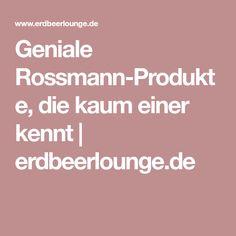 Geniale Rossmann-Produkte, die kaum einer kennt | erdbeerlounge.de