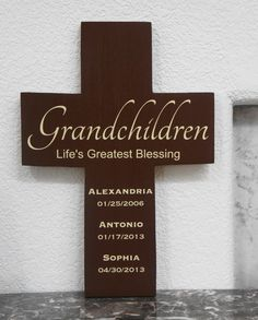 Grandchildren Cross- Have the names and dates of your grandchildren carved into a beautiful decorative cross