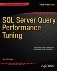 SQL Server Query Performance Tuning, 4th Edition