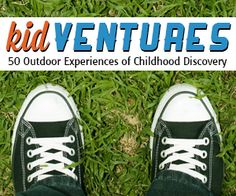 e-Book: 50 Outdoor Adventures and Summer Activities for Kids!! {so many fun and creative ideas to keep the kids active this summer!} ~ 99 cents! #kids #activities