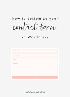 One web design element I absolutely love customizing is the contact form. I know, so exciting right?! I'm not sure why this is a thing for me, but it is. WordPress users, today I have a short tutorial for you on how to customize your contact form if you're using the plugin Contact Form 7. I highly recommend using this plugin because it has a simple markup and won't slow down your site, it can be customized in so many ways, and it has 1 million+ users witha rating of 4.5 stars. NBD. Let's go…