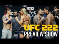 UFC 222 Preview Show - MMA Fighting