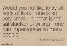 katherine mansfield Author Quotes, Literary Quotes, Art Quotes, Katherine Mansfield, He Said She Said, Famous Women, Matilda, Writers, Favorite Quotes