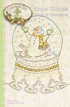Crabapple Hill Quilt Pattern - Hand Embroidery  2528  Woodland Snow Globes Block 8