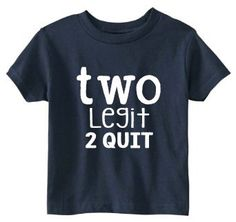 Toddler Birthday Shirt (SOFT) - Two Year Old Birthday Shirt - Two Year Old Funny Shirt for Little Boys - Two Legit 2 Quit - Birthday 2 Year Old Birthday Party, 2nd Birthday Shirt, Twin Birthday, Baby Birthday, Birthday Bash, Birthday Ideas, Birthday Stuff, Two Year Olds, Funny Shirts