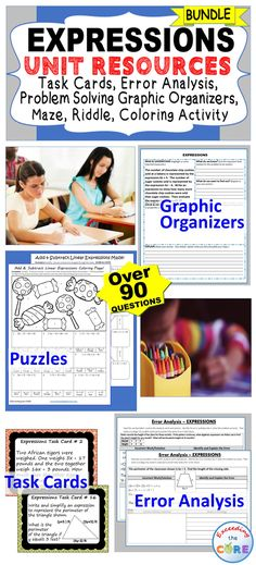 I use this EXPRESSIONS Unit Resource BUNDLE every year with my students. It includes 40 task cards, 10 error analysis activities and 10 problem solving graphic organizers, 3 puzzles (over 90 questions). Perfect for warm-ups, math centers, assessments, exit tickets.  Topics: evaluating algebraic expressions , writing algebraic expressions, simplifying algebraic expressions, adding and subtracting linear expressions factoring linear expressions, 7th grade common core 7.EE.1, 7.EE.2,7.EE.3