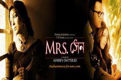 Mrs. Sen (2013) - Download Bengali Movie Mp3 Songs. http://www.indianmusicforum.com/2013/09/mrs-sen-2013.html