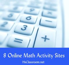 Eight Online Math Activity Sites -- help with math! Yes!