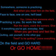 Leave everything on the field