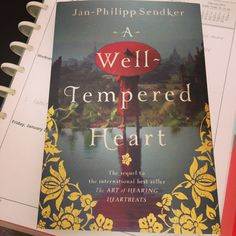 Today on the blog, Tune yourheart -- a post inspired by A Well-Tempered Heart by Jan-Phillip Sendker xo