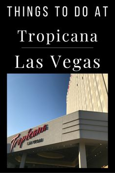 A rundown of things to do at Tropicana Las Vegas, as well as things to do near Tropicana on the Las Vegas Strip. Check it out as you plan your Vegas vacation as you search for itinerary items. Tropicana Hotel, Tropicana Las Vegas, Las Vegas Resorts, Las Vegas Vacation, Popular Things, Thelma Louise, Las Vegas Strip, Cali, Things To Do
