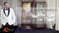 """Alex Zurdo - Mas Que Un Papel (Video Oficial)  Wow, esta canción dice toda la verdad. No es solo un papel, es un compromiso de por vida. Recomendada al 100%  ..."""" No puede ser  que después que amaste ya dejaste de amar, Y es que el verdadero amor no deja de ser, No existe tormenta que lo pueda acabar..."""""""