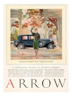 Arrow 1929 Usa Cc Cars Autumn Art Print by The Advertising Archives. All prints are professionally printed, packaged, and shipped within 3 - 4 business days. Choose from multiple sizes and hundreds of frame and mat options. Vintage Advertisements, Vintage Ads, Vintage Prints, Vintage Posters, Advertising Archives, Car Advertising, Automobile, Thing 1, Car Illustration