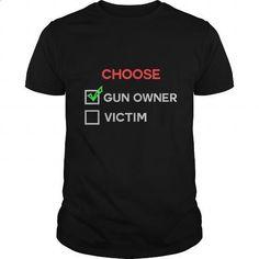 Choose Gun Owner Victin Great Gift For Any Owner Gun Lover - #funny t shirts #hoddies. MORE INFO => https://www.sunfrog.com/LifeStyle/Choose-Gun-Owner-Victin-Great-Gift-For-Any-Owner-Gun-Lover-Black-Guys.html?60505