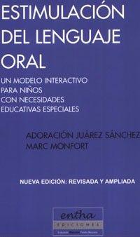 Rincon Especial : Libro Estimulación del lenguaje oral. Un modelo interactivo para niños con necesidades educativas especiales