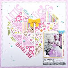 #papercrafting #scrapbook #layout - Bella Blvd Sweet Baby Girl collection. She Is Fierce layout by creative team member Heather Leopard.