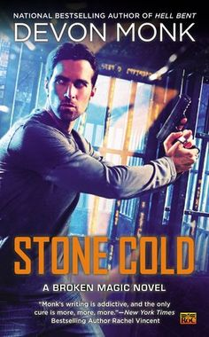 Stone Cold (Broken Magic #2) by Devon Monk - Oh my goodness!!! I'm so excited to have read this book! I have loved all of Devon Monks' Allie Beckstrom books and this spinoff series is beyond awesome!!! Two of my favorite characters, Terric and Shamus do their usual and end up neck deep in magic and death! An incredible book! I really hope there's a third to the series. Read it!!! :-D ~Hope