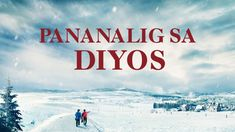 "Tagalog Christian Full Movie | ""Pananalig sa Diyos"" What Is True Faith i... Christian Videos, Christian Movies, True Faith, Faith In God, Tagalog, Christen, Faith Quotes, Filipino, World"
