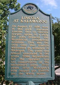 In 1856, future President Abraham Lincoln gave his only Michigan speech during a rally held at Bronson Park in Kalamazoo promoting John C. Fremont, the 1st presidential candidate of the newly-formed Republican party. Fremont lost the election that year. Four years later, Lincoln won the presidential election with support from Michigan. His appearance is noted by two historical markers in Bronson Park: 1) Near W. South and S. Park streets; 2) At W. South Street near S. Rose Street in…