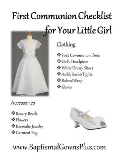First Communion Checklist for your little girl includes a First Communion dress and girls headpiece among other things - http://www.baptismalgownsplus.com/communion-apparel.html
